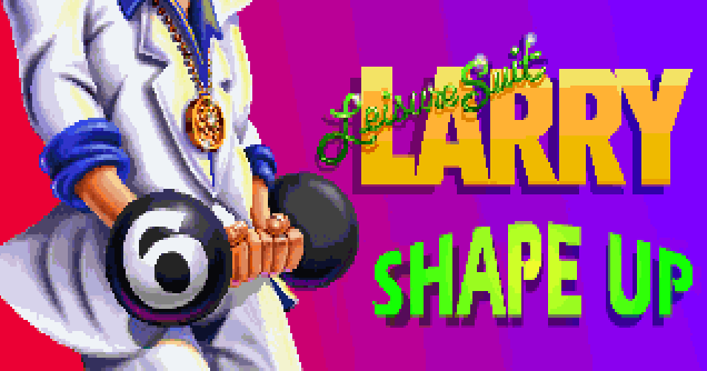 Leisure Suit Larry 6 Shape Up
