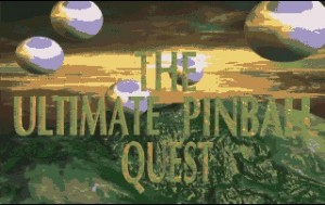 Ultimate Pinball Quest Intro
